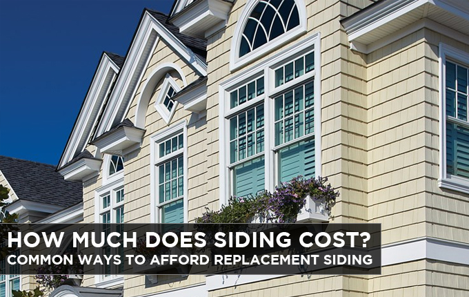 How Much Does Siding Cost Common Ways To Afford