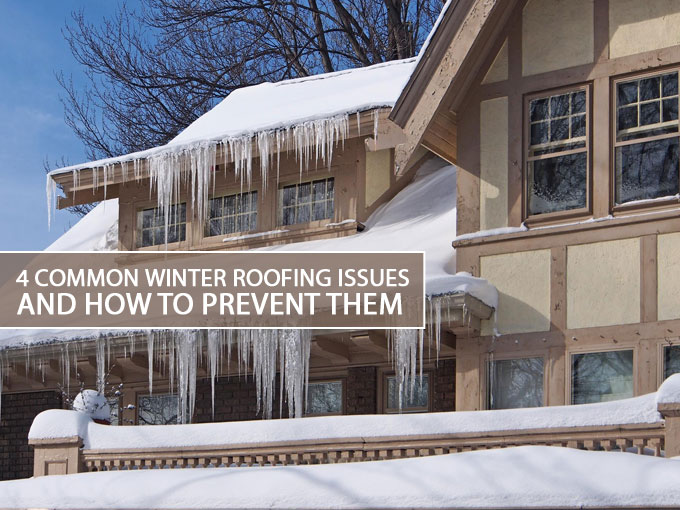 4-Common-Winter-Roofing-Issues-and-How-to-Prevent-Them